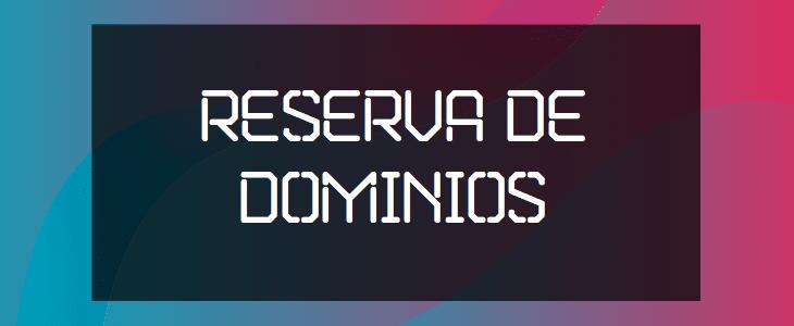 Reserva de Dominios